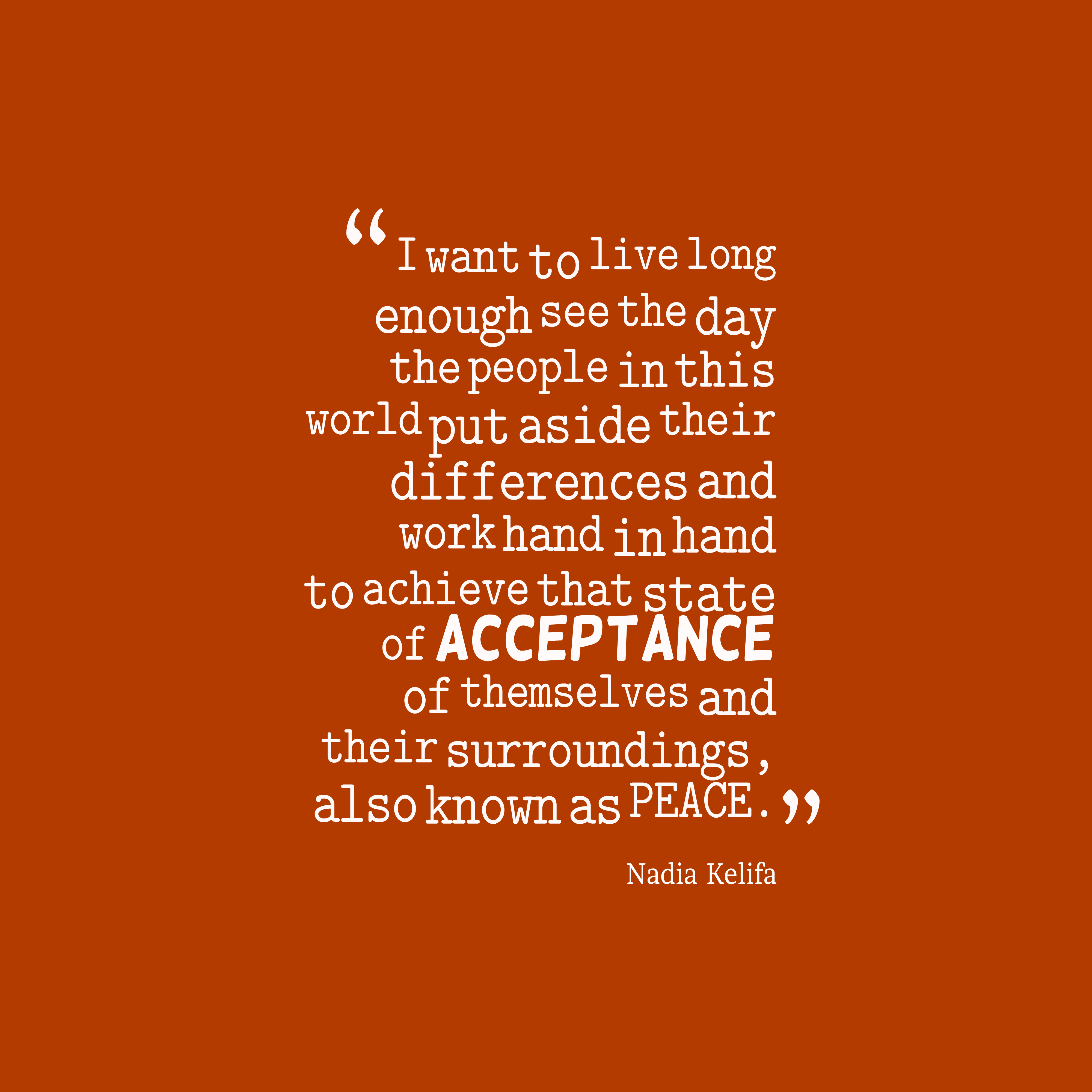 Picture » Nadia Kelifa Quote About Peace