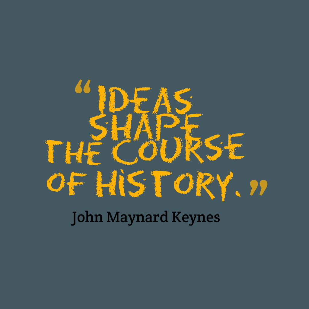 John Maynard Keynes quotes about history.