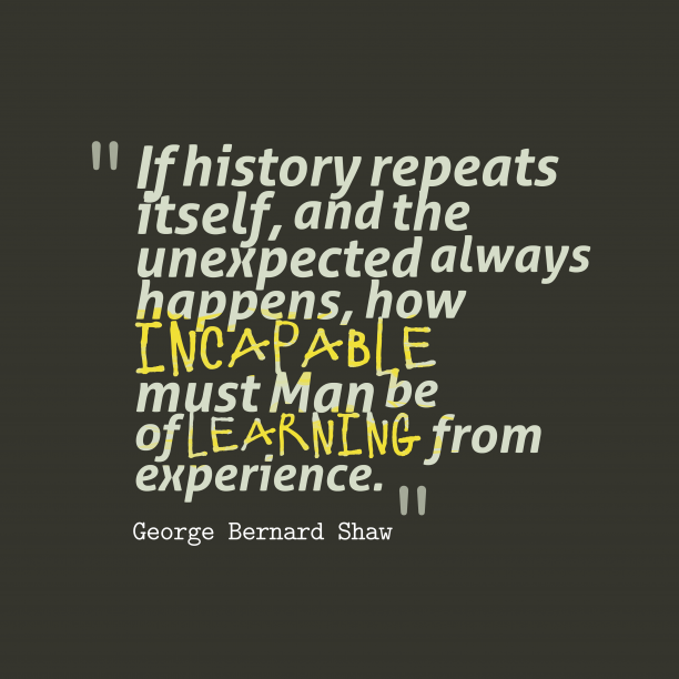 George Bernard Shaw quote about learn.
