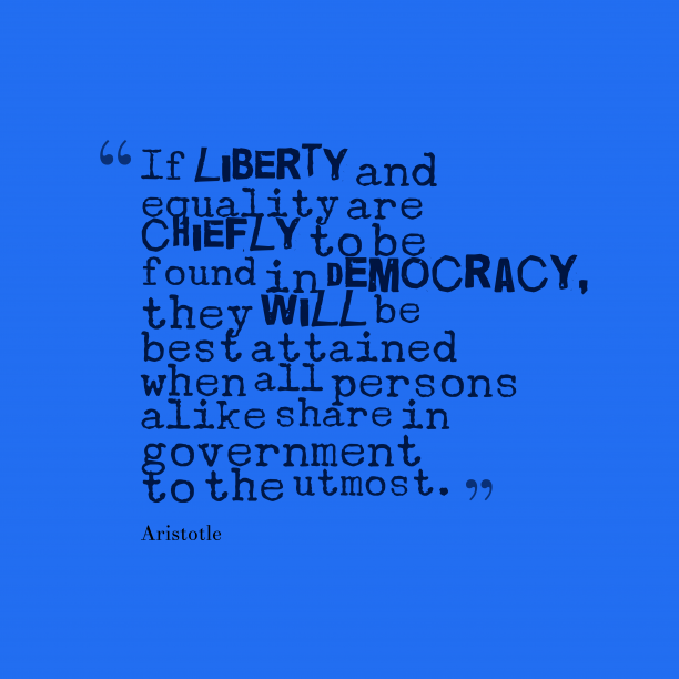Aristotle quote about democracy.