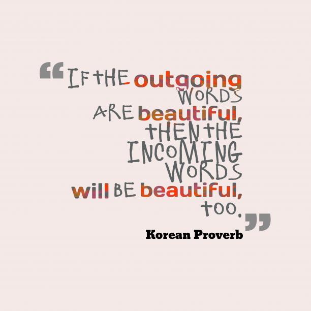 Korean wisdom about words.