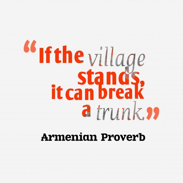 Armenian wisdom about unity.