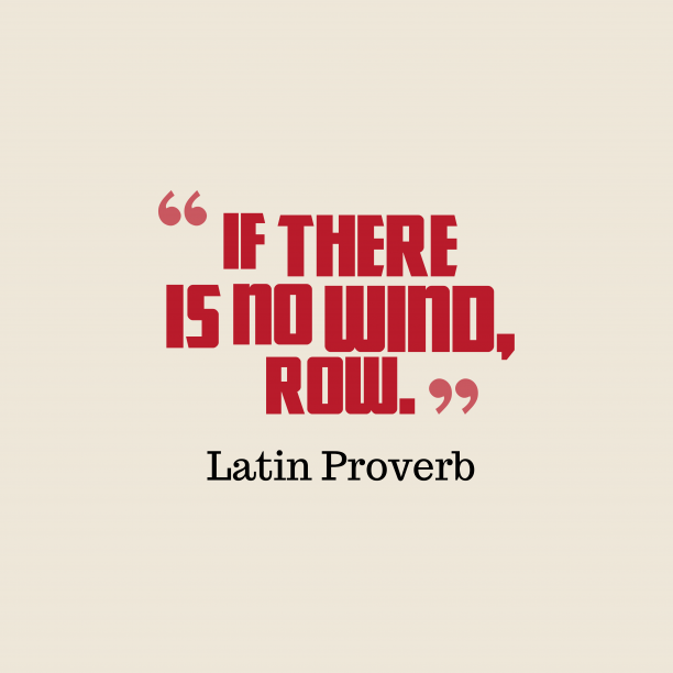 Latin proverb about work.