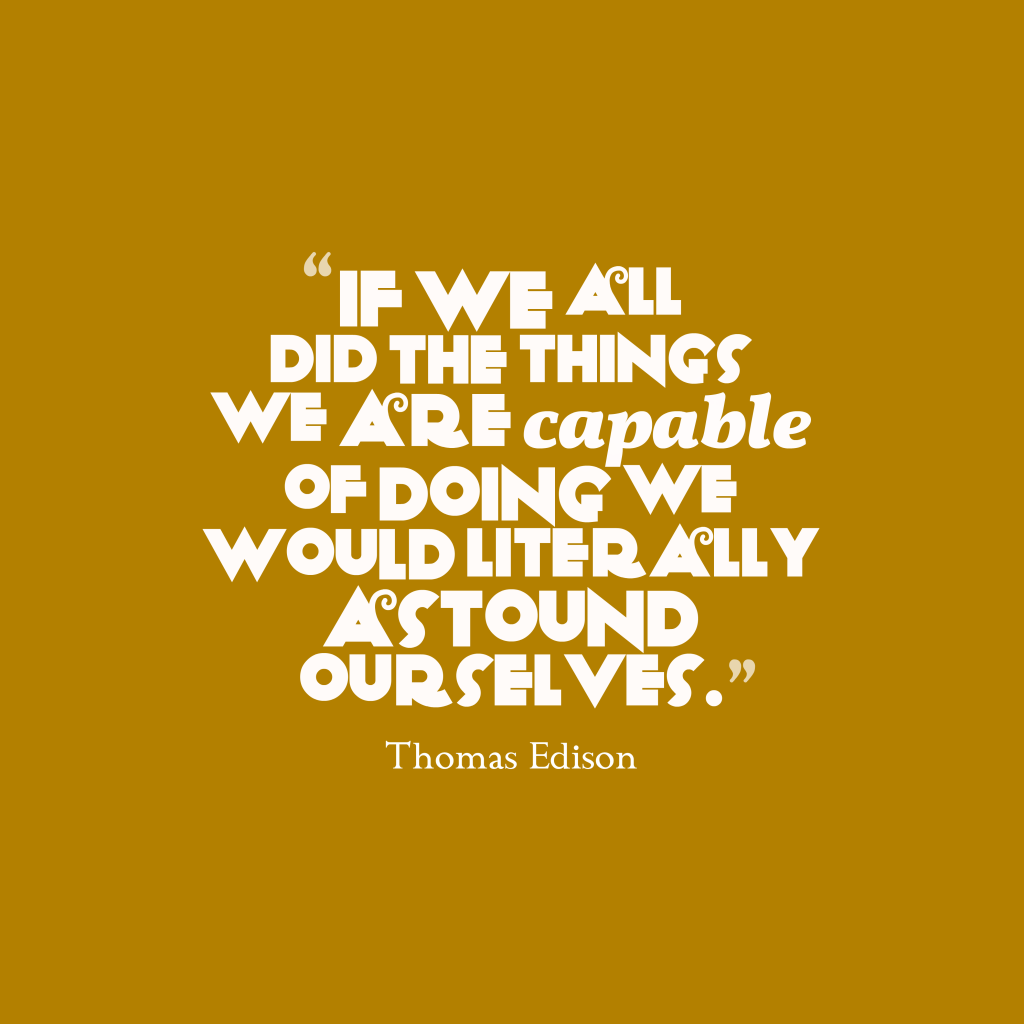 Thomas Edison quote about excellence.