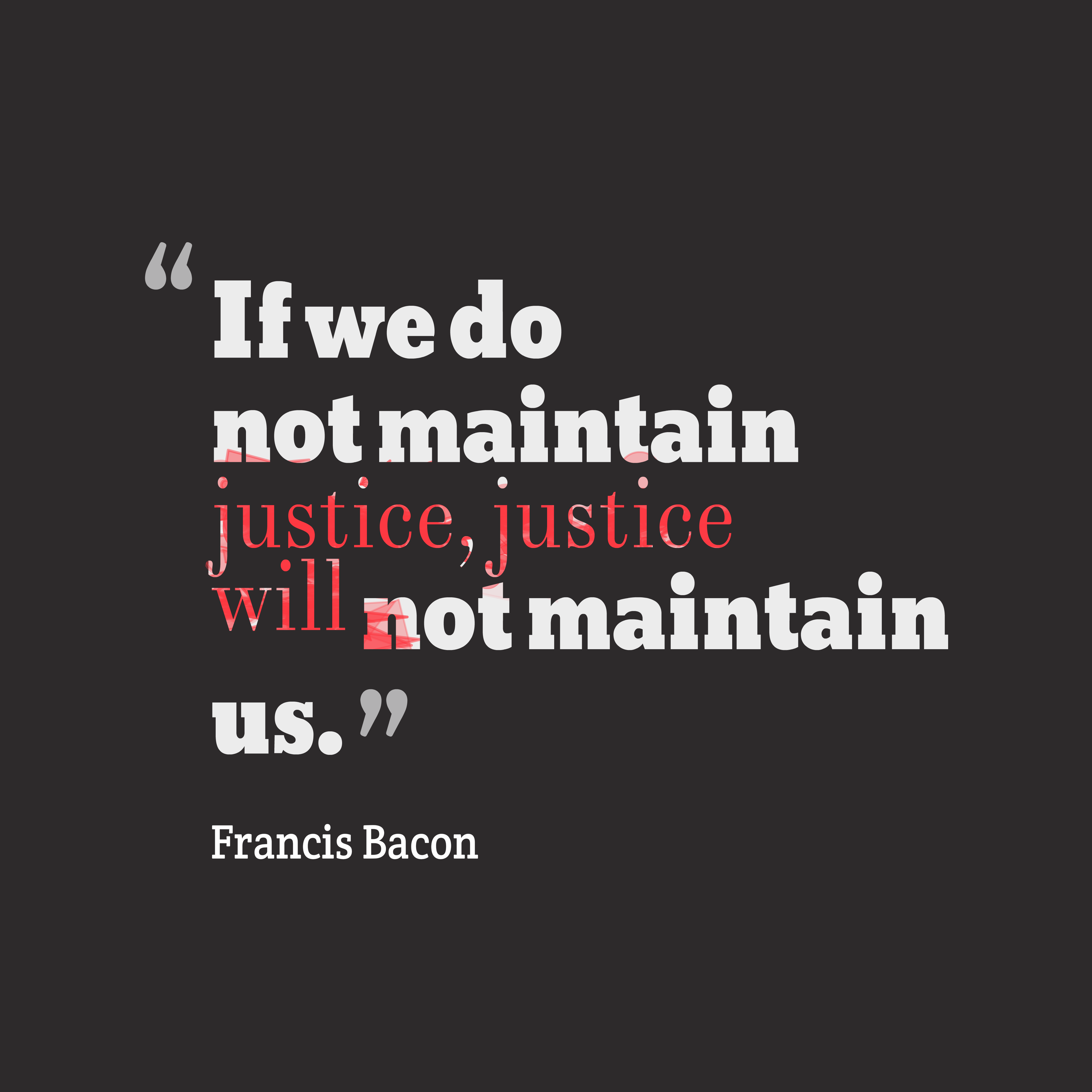 Francis Bacon Quote About Justice