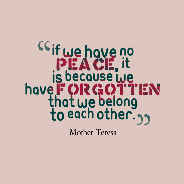 Mother Teresa quote about peace.