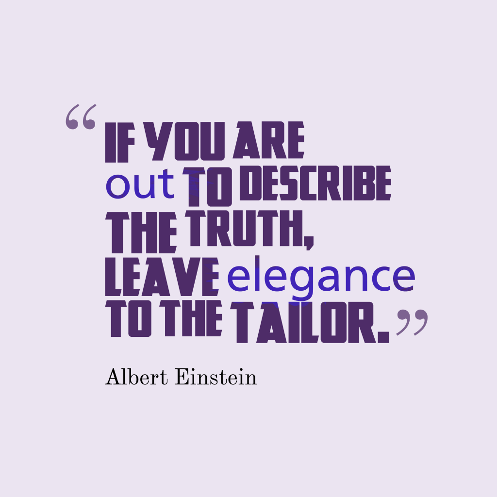 Albert Einstein quote about truth.