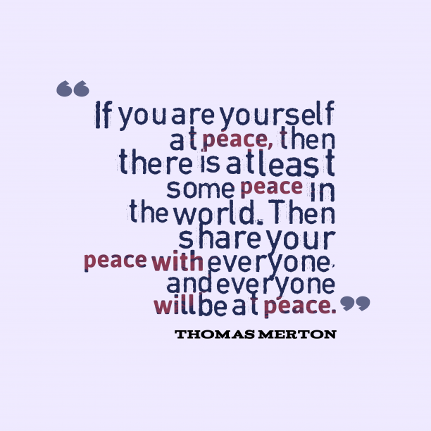 Thomas Merton quote about peace.
