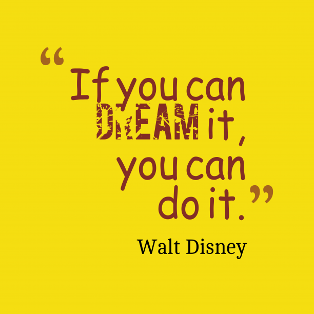 Walt Disney quote about dream.