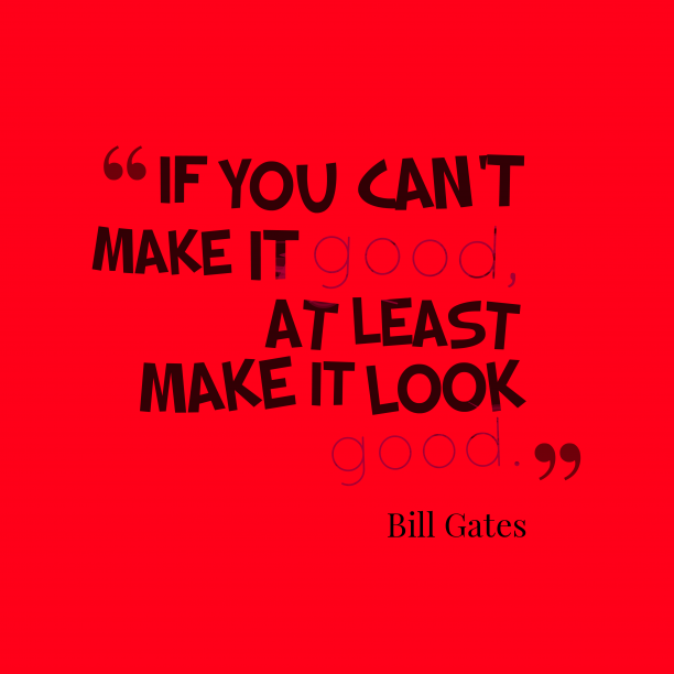 Bill Gates quotes about good.