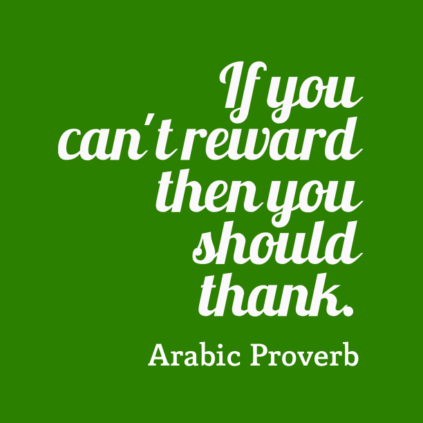 Arabic proverb about gratitude.