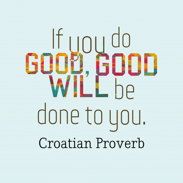 Croatian proverb about reward