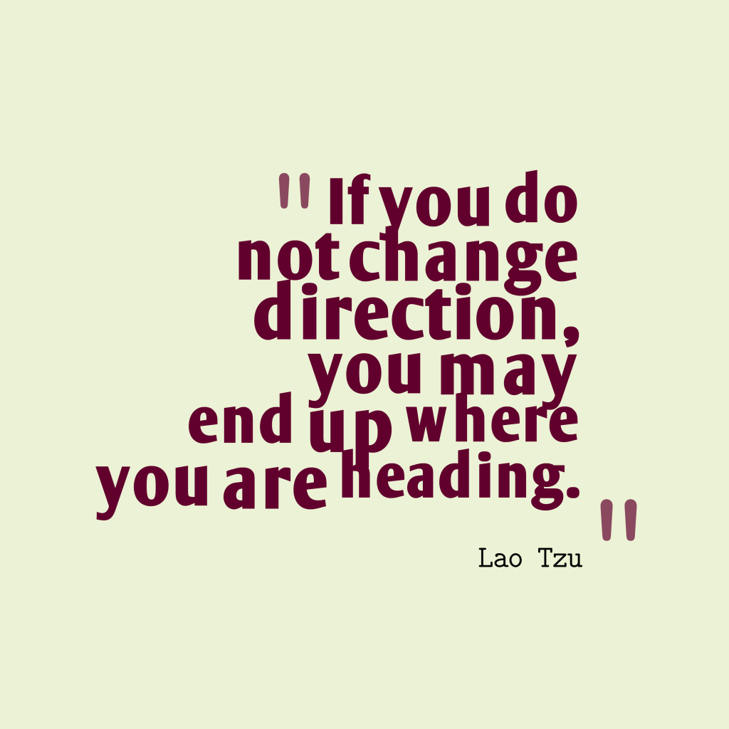 Lao Tzu quote about change.