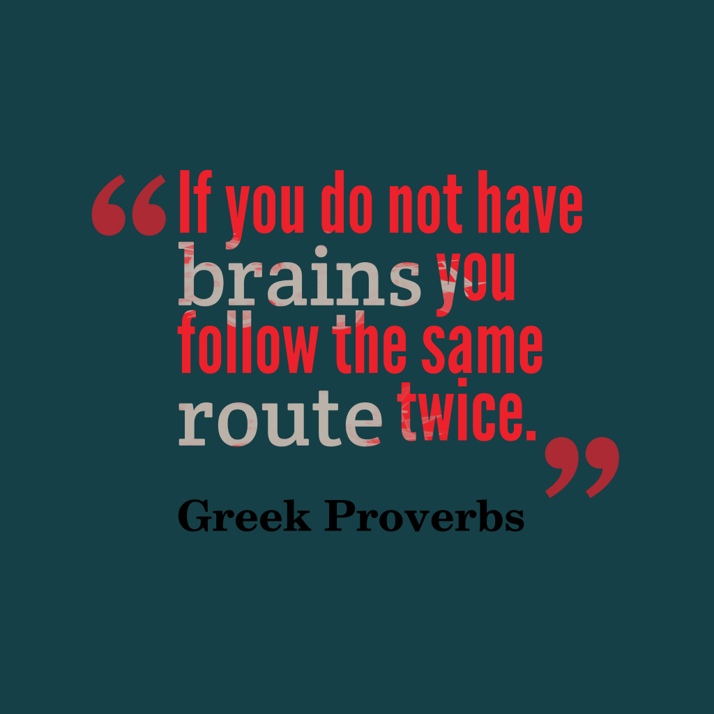 Greek proverbs about intelligence