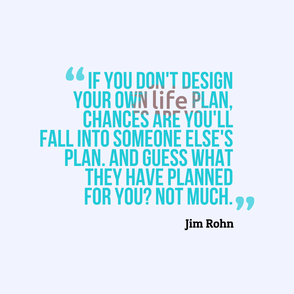 Jim Rohn quote about plan.