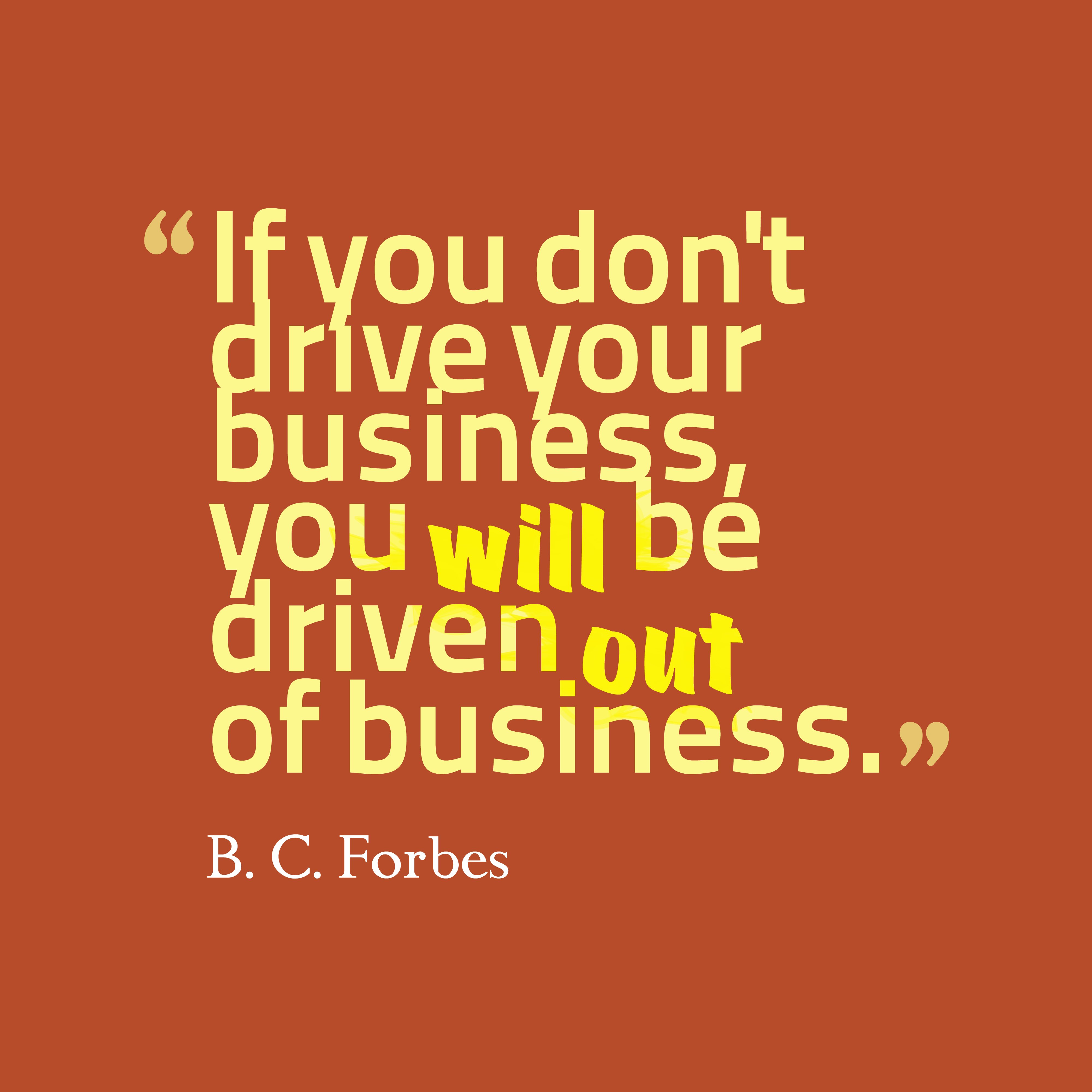 Picture » B. C. Forbes Quotes About Business