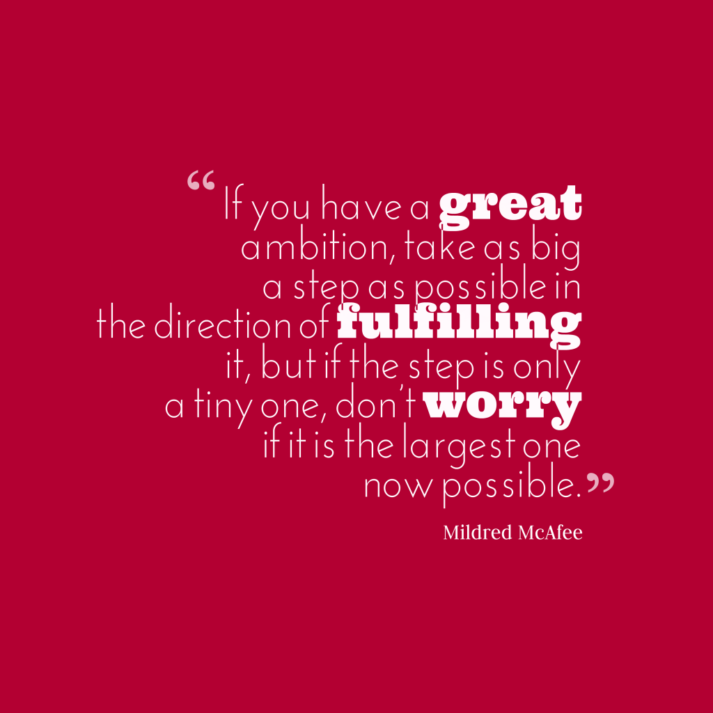 Mildred McAfee quote about ambition.