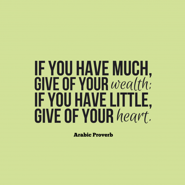 Arabic wisdom about giving.