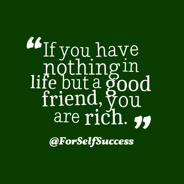@ForSelfSuccess quote about friendship.