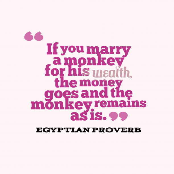 Egyptian wisdom quote about marriage.