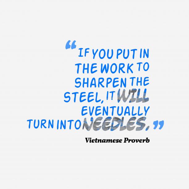 Vietnamese wisdom about practice.