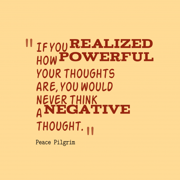 Peace Pilgrim 's quote about . If you realized how powerful…