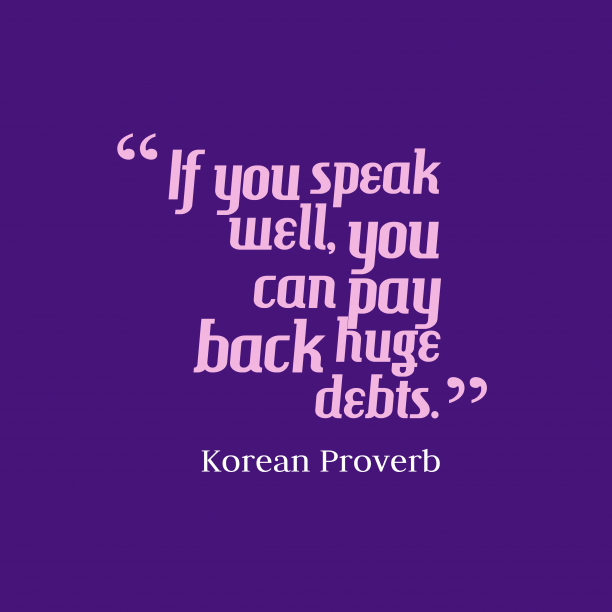 Korean wisdom about speak.