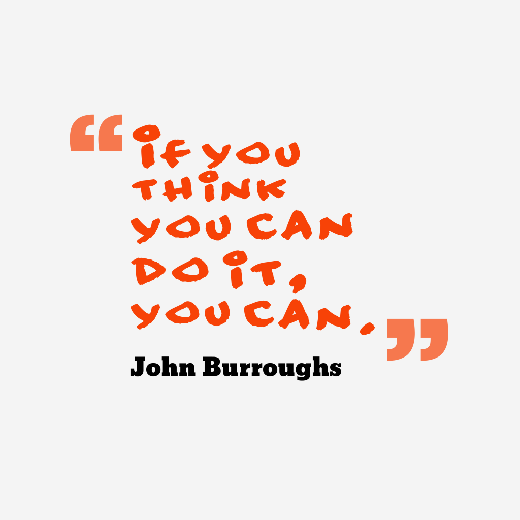 John Burroughs quote about think.