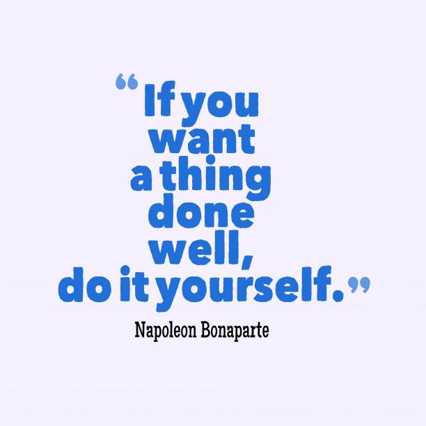 Napoleon Bonaparte quote about duty.