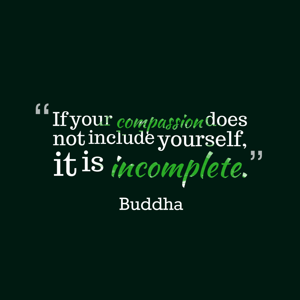 Buddha quote about compassion.