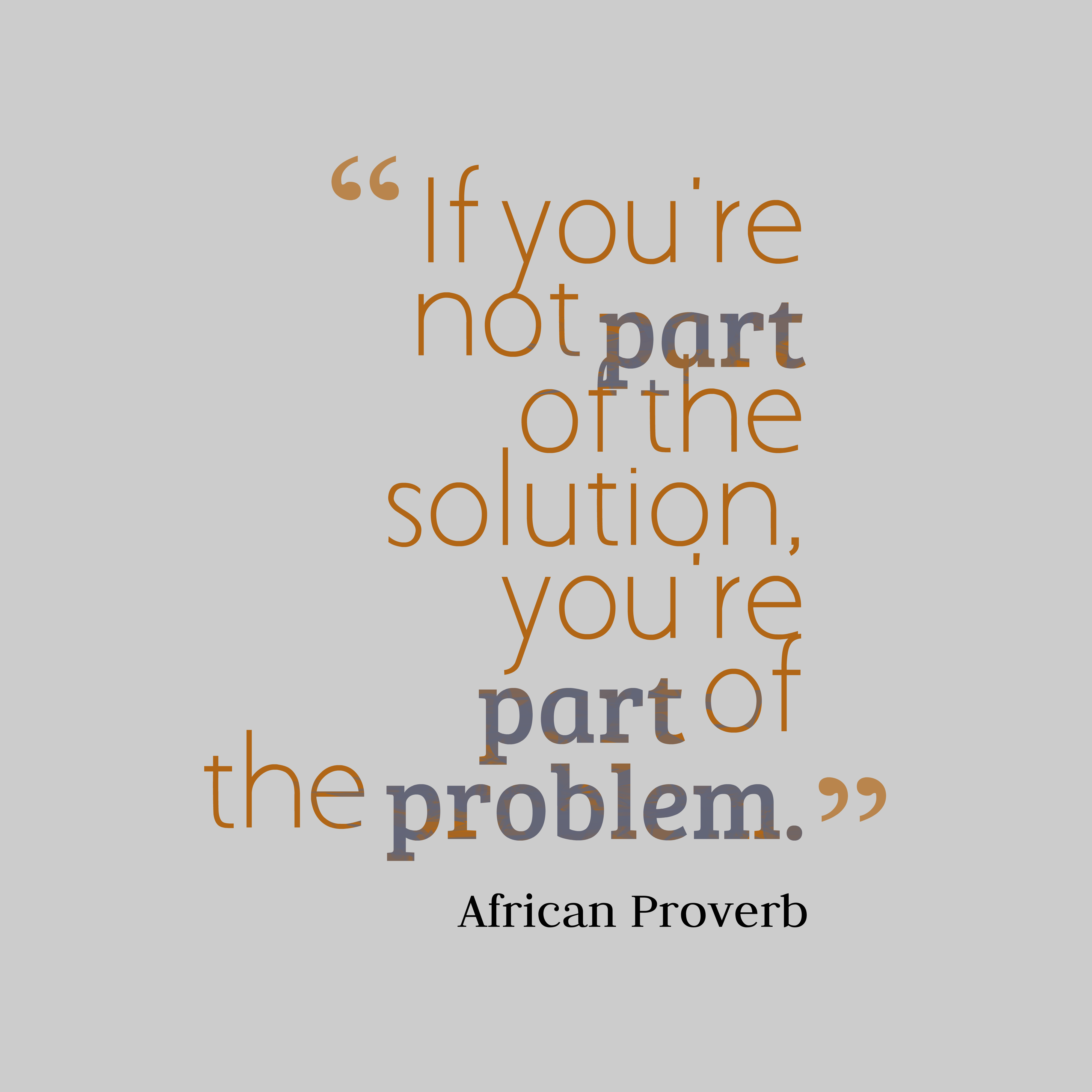 African Wisdom About Problem