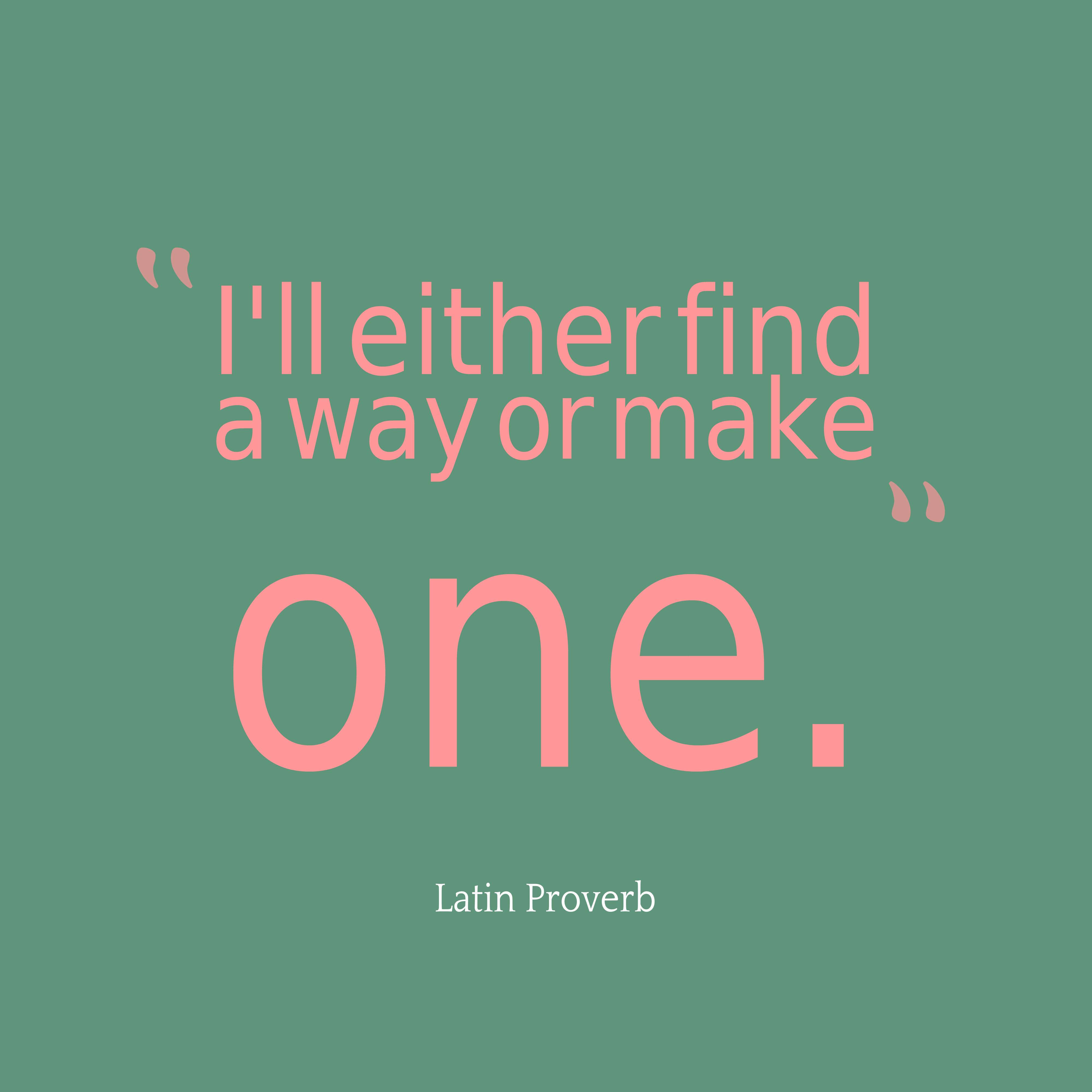 Latin Wisdom About Way