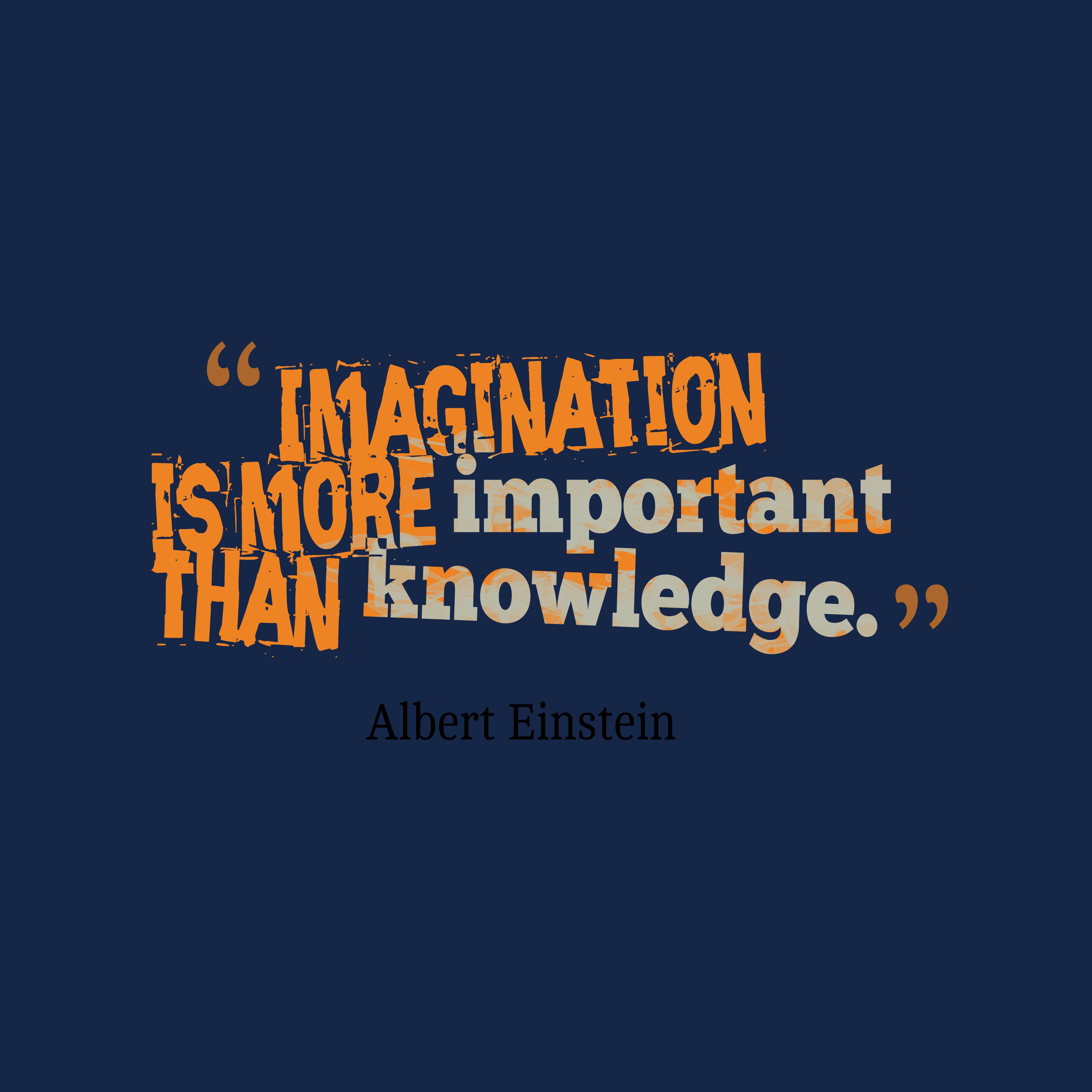 Albert Einstein Quote About Imagination