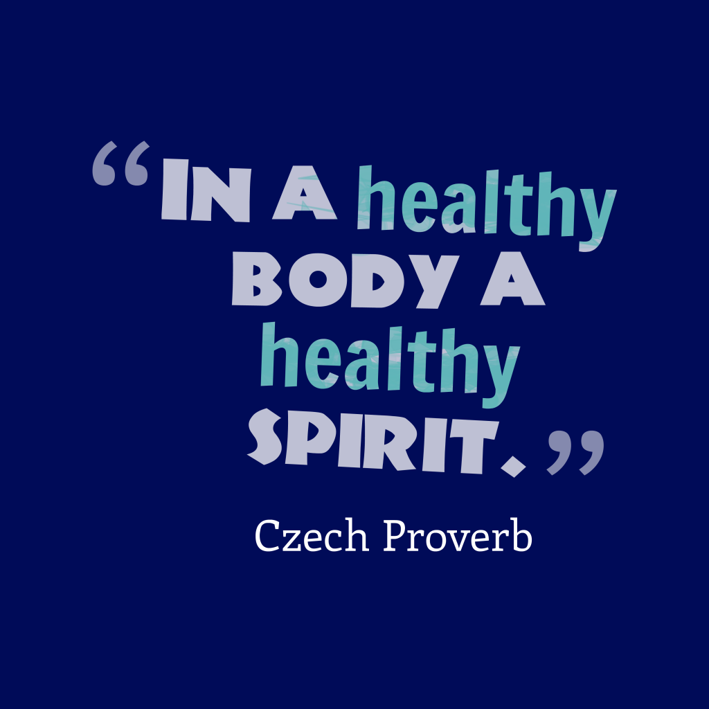 Czech proverb about healthy.