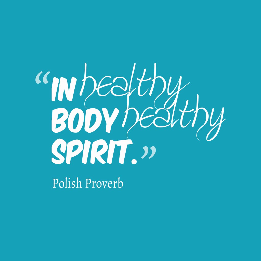 Polish proverb about healthy.
