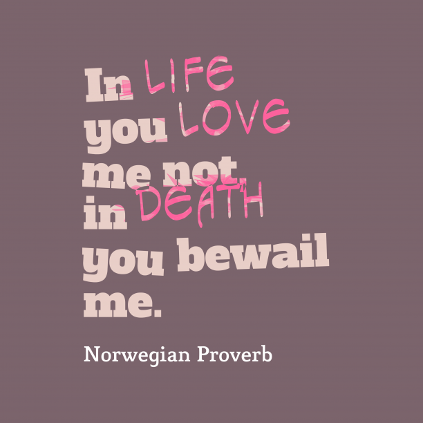 Norwegian wisdom about survive.