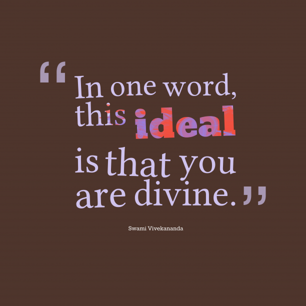 Swami Vivekananda quote about ideal.