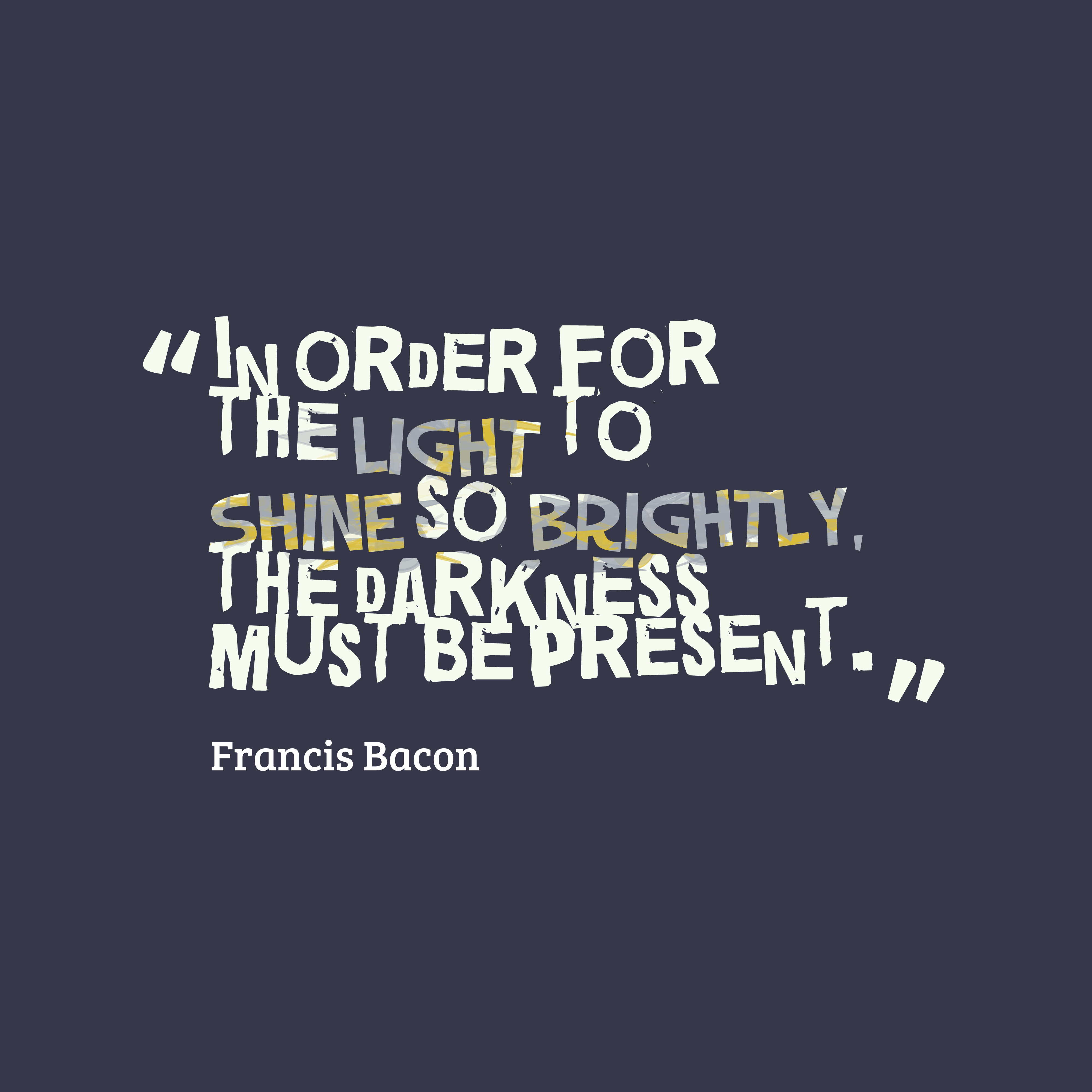Light Quote Picture Francis Bacon Quote About Light Quotescover