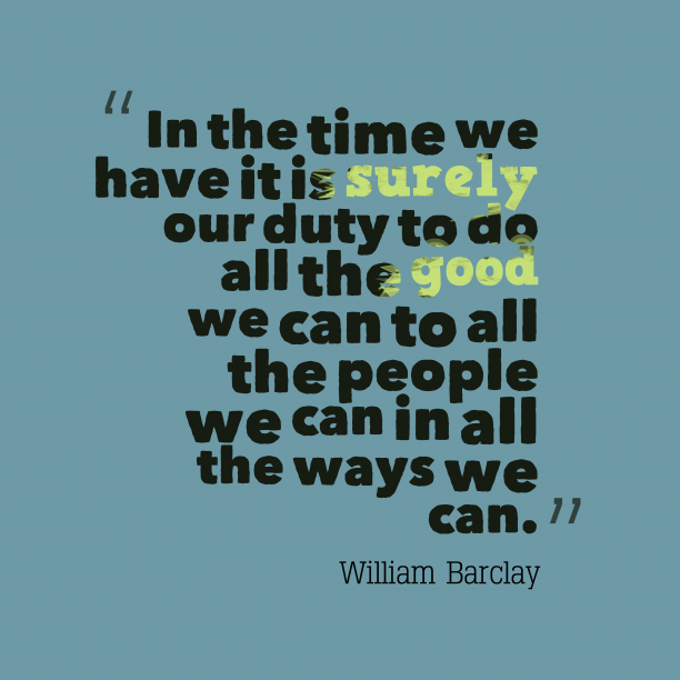 William Barclay quote about help.