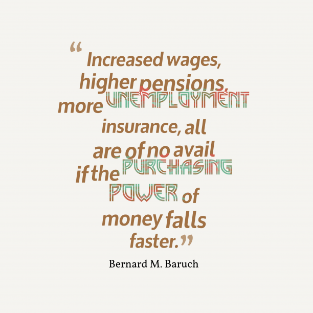 Bernard M. Baruch quote about money.