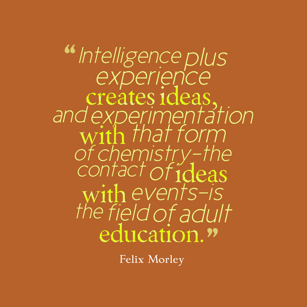 Felix Morley quote about education.