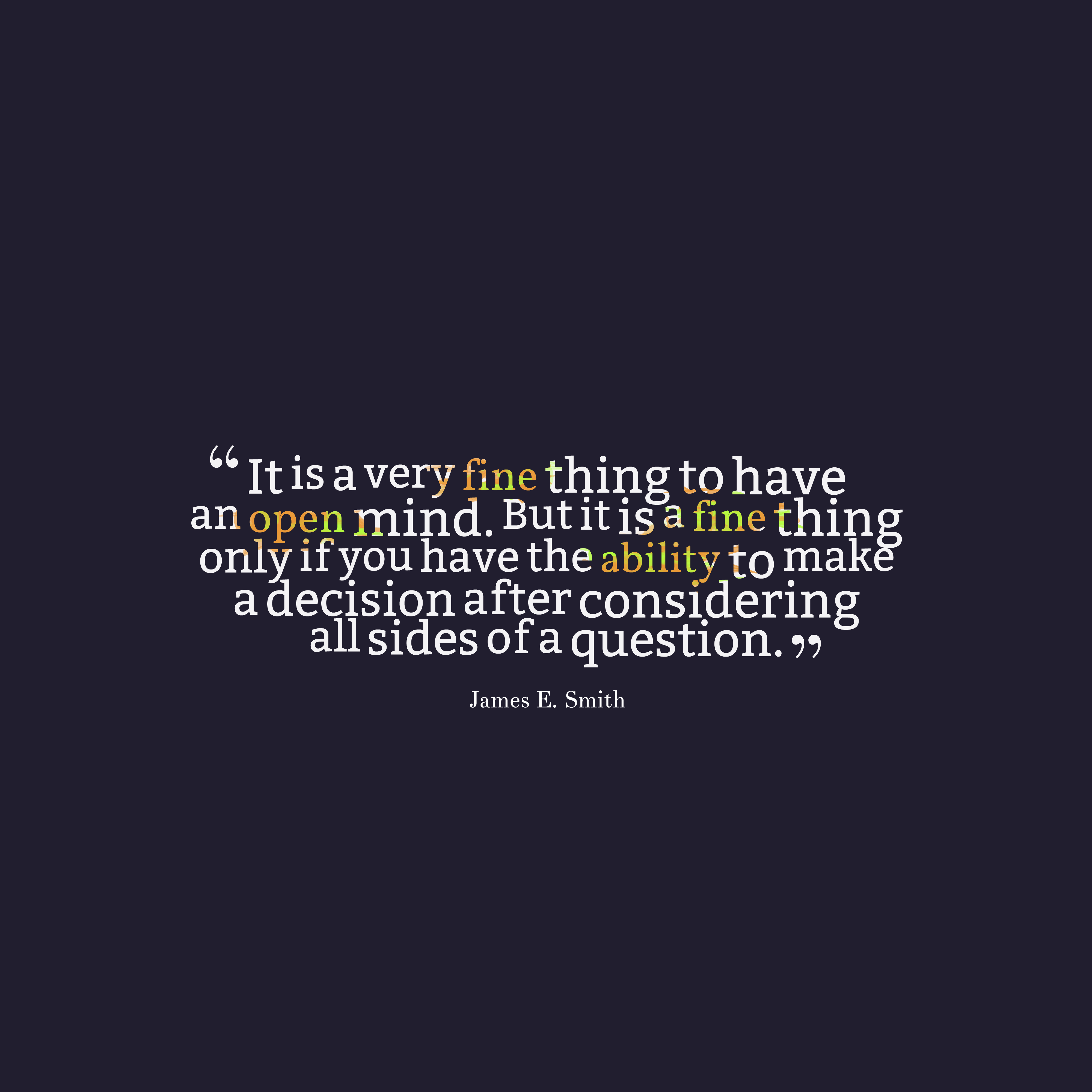 James E Smith Quote About Mind