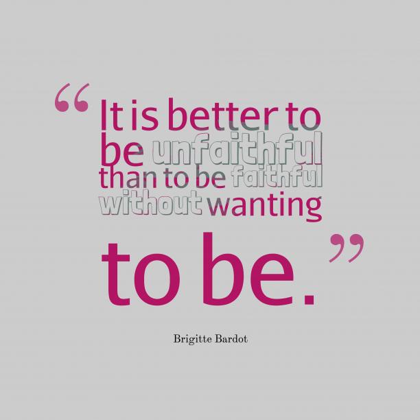 It is better
