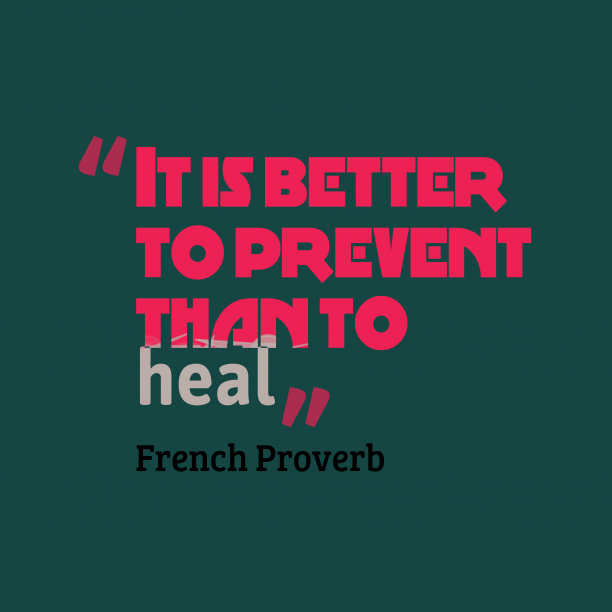 French wisdom about prevention