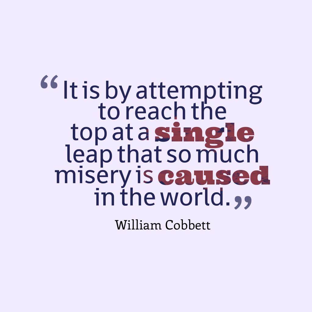 William Cobbett qoute about abition.
