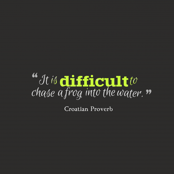 Croatian wisdom about excellence.