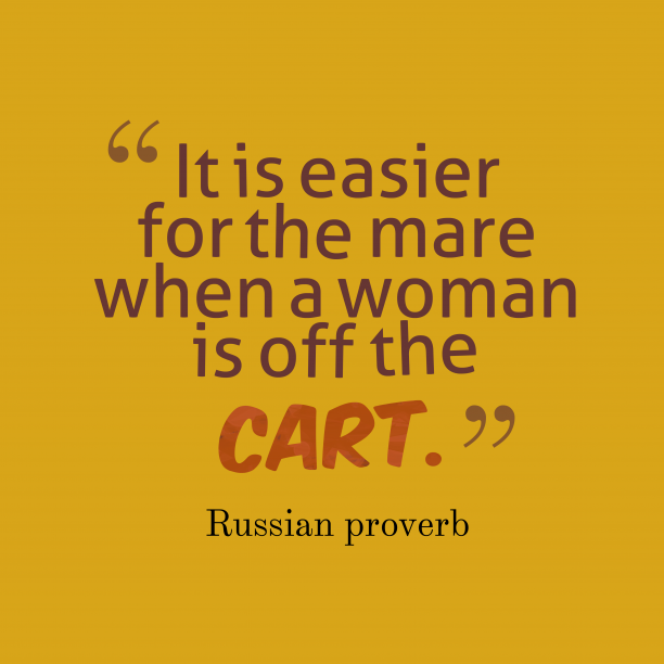 Russian proverb about job.