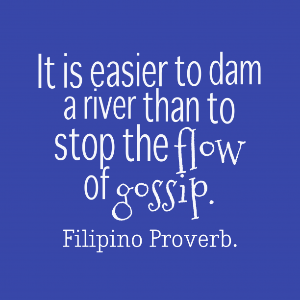 Filipino wisdom about gossip.