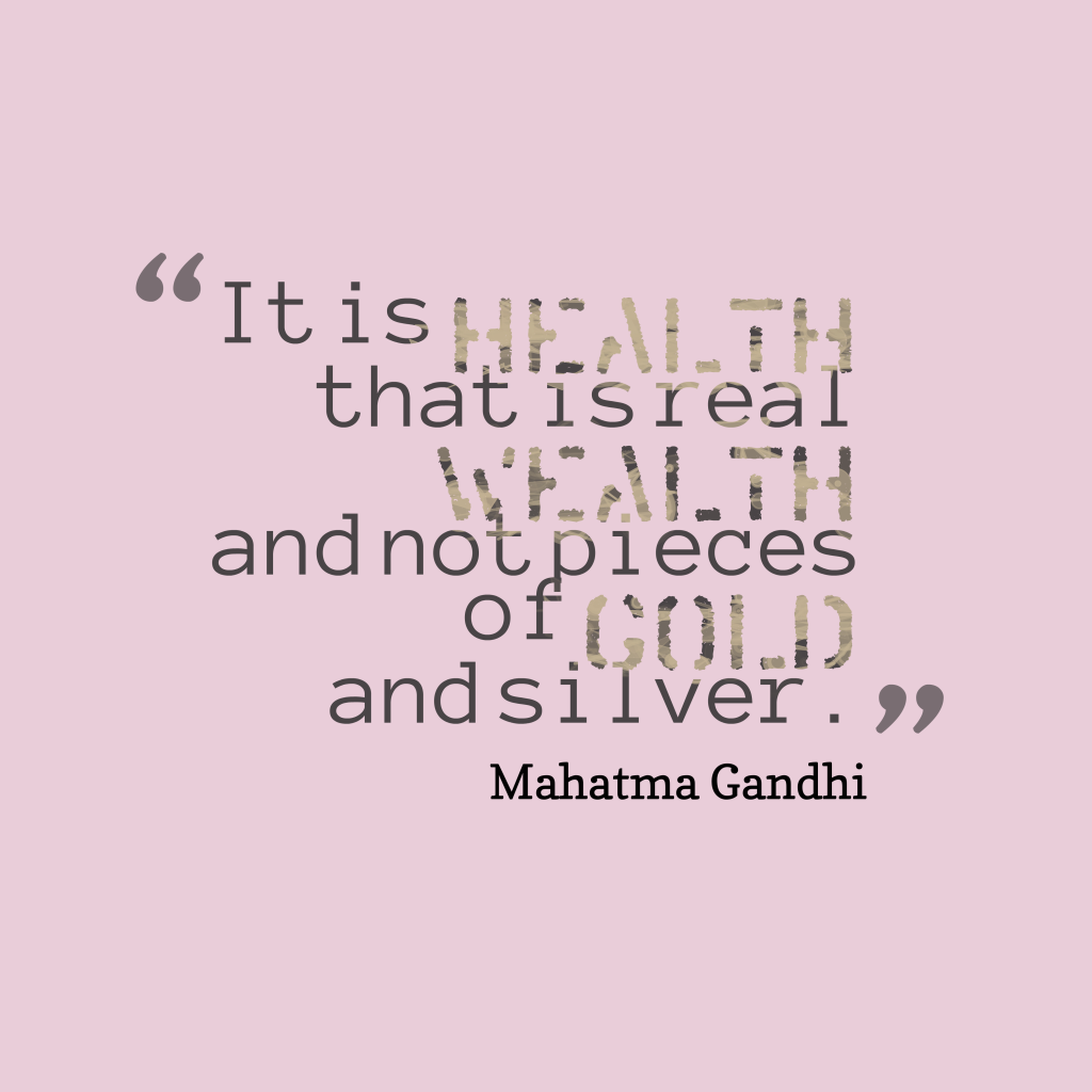 Mahatma Gandhi quote about health.