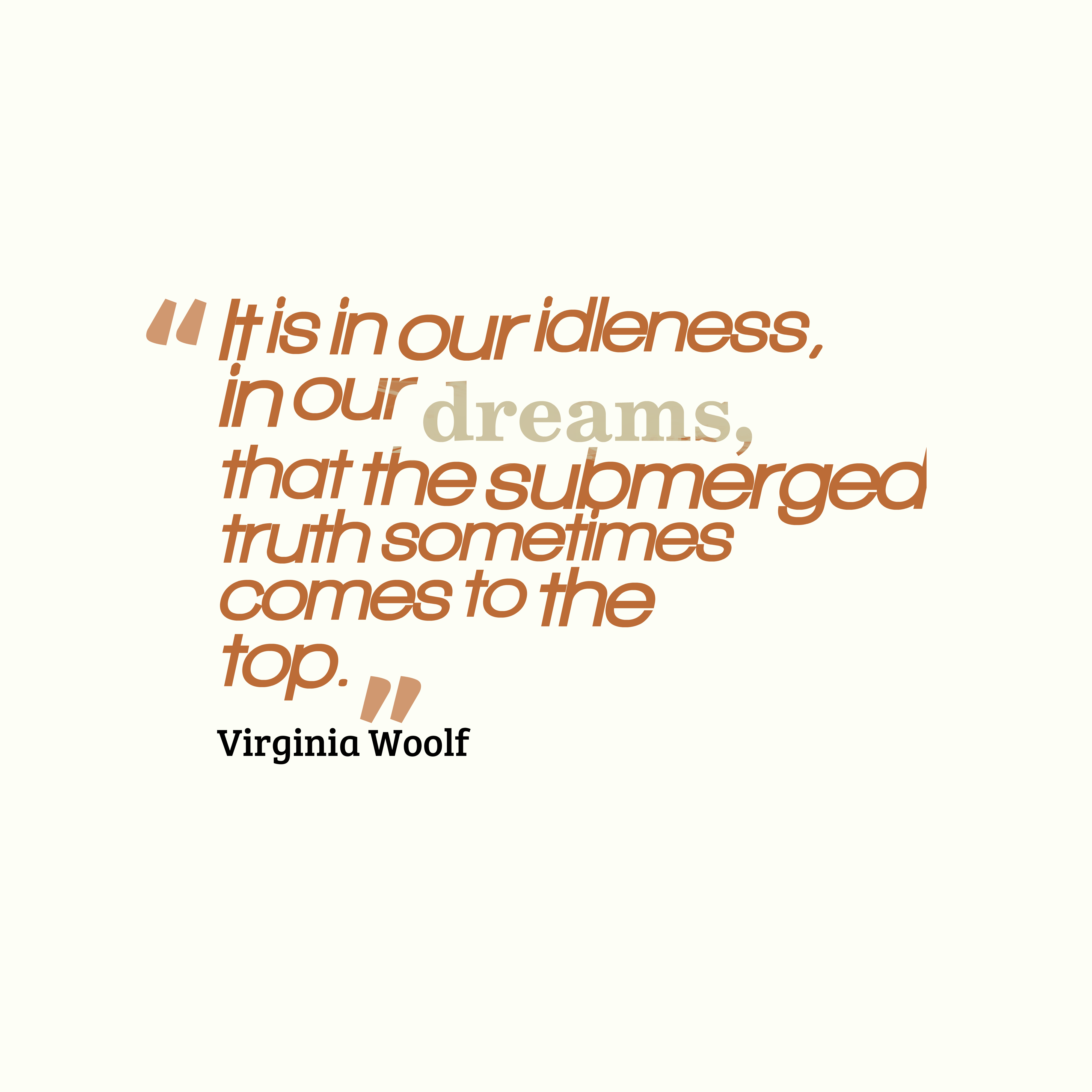 Virginia Woolf Quote About Idleness